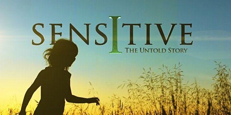 Sensitive, the Untold Story - Movie and Conversation tickets