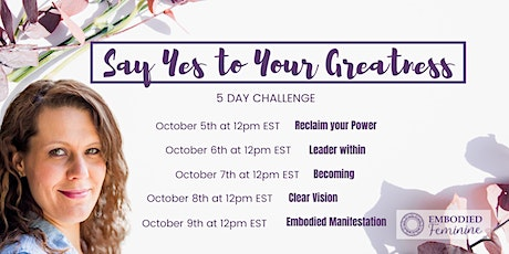 Say Yes to Your Greatness tickets