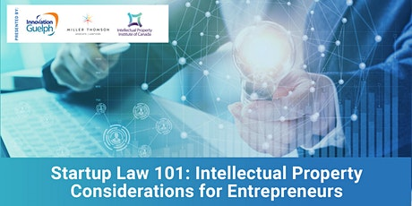 Startup Law 101: Intellectual Property Considerations for Entrepreneurs tickets