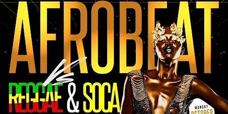 AFROBEAT VS REGGAE & SOCA     Atlanta Columbus Day    No Cover before 12am tickets