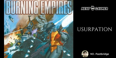 Burning Empires : Usurpation - par Footbridge billets