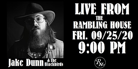 Jake Dunn & The Blackbirds: LIVE from The Rambling House tickets