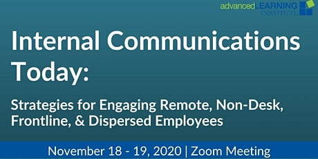 Internal Comms Today: Strategies for Engaging Remote, Non-Desk..Employees tickets