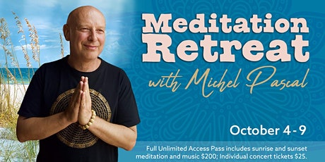 Meditation Retreat by Michel Pascal and First Unity Spiritual Camus tickets