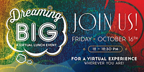 Dreaming BIG - A Virtual Event tickets