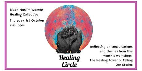Healing Circle: Black  Muslim Women tickets