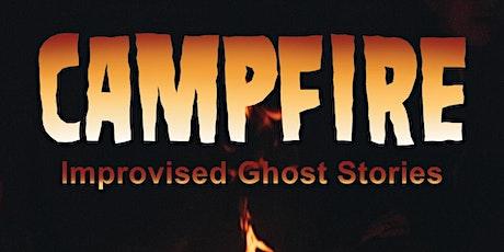 Campfire: Improvised Ghost Stories Online Sat. 10/10 tickets