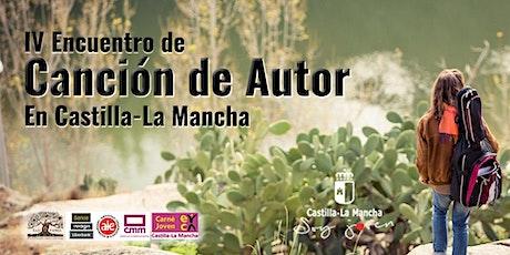 IV Encuentro de Canción de Autor  CLM. Nacho Prada. entradas