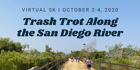 Virtual 5K: Trash Trot Along the San Diego River tickets
