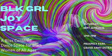 Black Girl Joy Space tickets