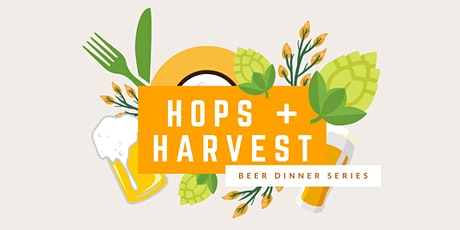 Hops + Harvest Beer Dinner tickets