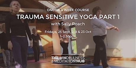Trauma Sensitive Yoga Part 1 - 4 Week Course tickets