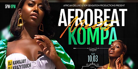 Afrobeat Meets Kompa {Celebrating Nigeria's 60th Independence} tickets