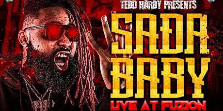 SADA BABY LIVE AT FUZION!!! tickets