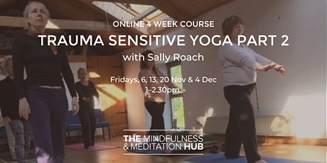 Trauma Sensitive Yoga Part 2 - 4 Week Course tickets