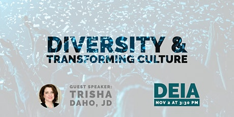 Diversity and Transforming Culture with Trisha Daho, JD tickets