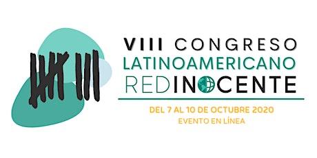VIII Congreso Latinoamericano de RED Inocente tickets