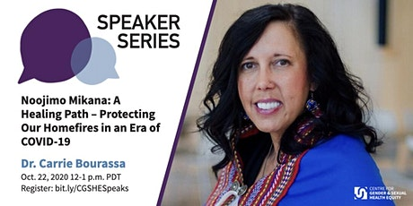 CGSHE Speaker Series | Dr. Carrie Bourassa tickets