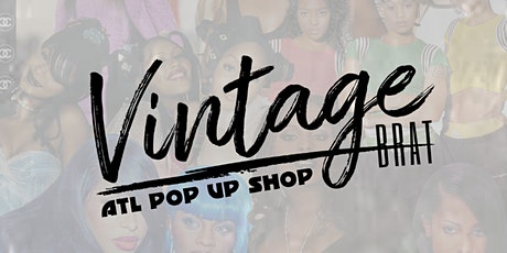 Vintage Brat ATL Pop Up Shop tickets