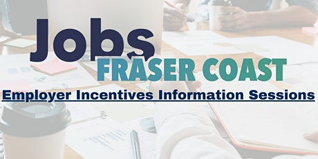 Employer Incentives Information Sessions tickets