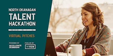 North Okanagan Talent Hackathon: Virtual Pitches tickets