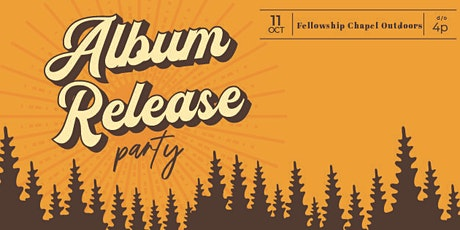 Fellowship MSC Album Release Party tickets