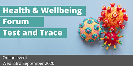 September Health and Wellbeing Forum - Test & Trace tickets