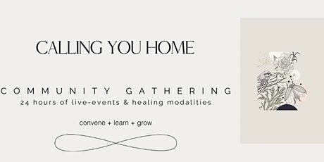 Calling You Home | Community Gathering tickets