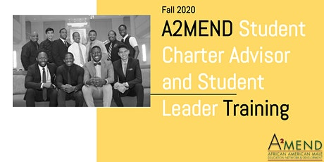 Fall 2020 A2MEND Student Charter Advisor and Member Training  tickets