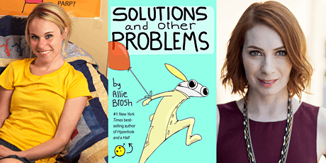 Allie Brosh with Felicia Day: Solutions and Other Problems tickets