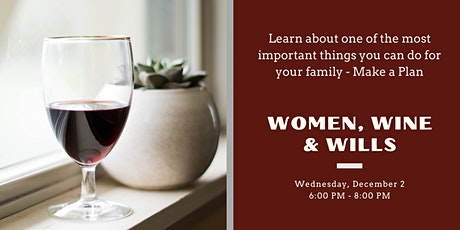 Women, Wine & Wills tickets