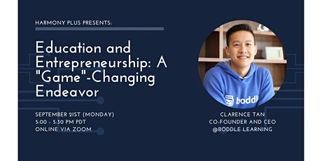 """Education and Entrepreneurship: A """"Game""""- Changing Endeavor tickets"""