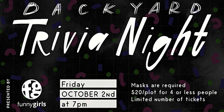 Funny Girls Presents: Backyard Trivia Night tickets