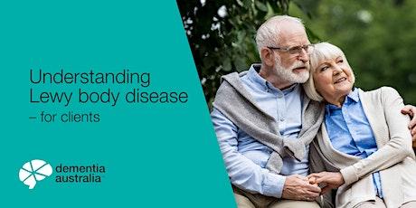Understanding Lewy Body Disease - Online - VIC tickets