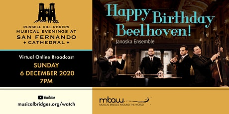HAPPY BIRTHDAY BEETHOVEN! | Musical Evenings at SF Cathedral (Online) tickets