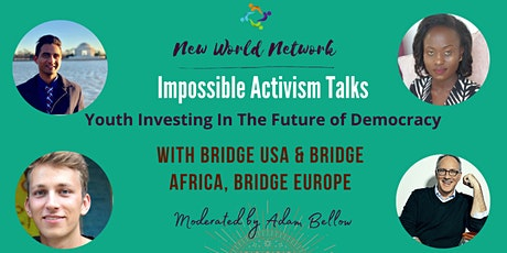 IMPOSSIBLE TALKS: Investing in the Future of Democracy tickets