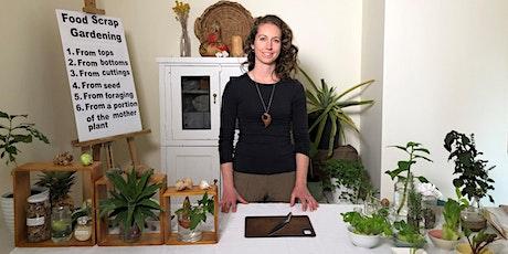 Virtual Workshop: Food Scrap Gardening tickets