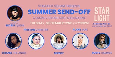 Summer Send-Off (A Socially Distant Drag Spectacular) tickets