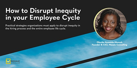 Webinar | How to Disrupt Inequity in your Employee Cycle tickets