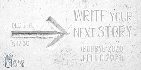 DC Writers' Salon: Write Your Next Story tickets