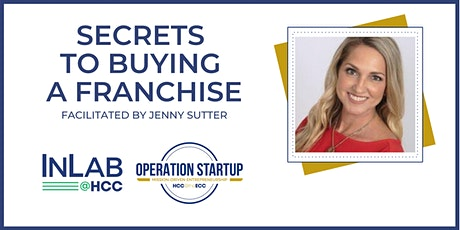 Secrets to Buying a Franchise - Virtual via Zoom Tickets