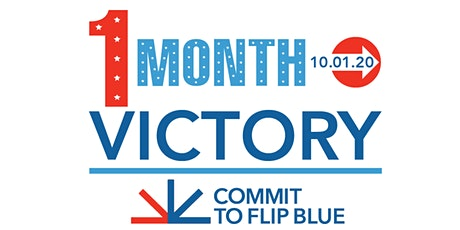 One Month To Victory: GET OUT THE VOTE! tickets