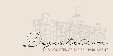 Degustation Dinner: Favourites of the 56th Parliament tickets