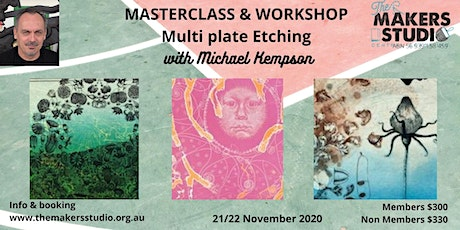 Masterclass & Workshop /Multi Plate Etching with Michael Kempson tickets