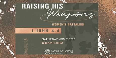 RAISING HIS WEAPONS- Women's Battalion tickets