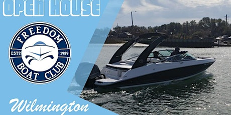 Freedom Boat Club Wilmington | Open House! tickets