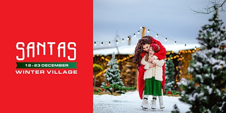 Santas Winter Village tickets