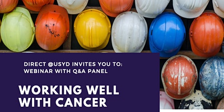 Working Well With Cancer: Webinar and Question & Answer Panel tickets