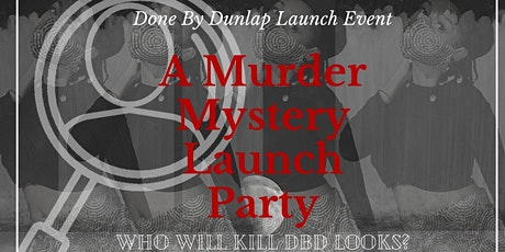 Done By Dunlap Launch tickets