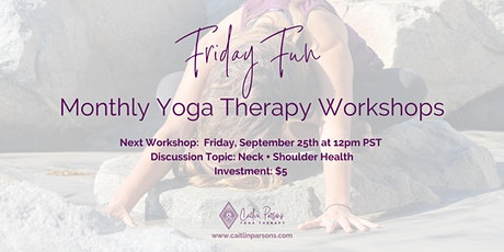Friday Fun Yoga Therapy Workshop tickets